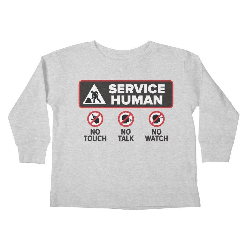 Service Human Kids Toddler Longsleeve T-Shirt by Puttyhead's Artist Shop