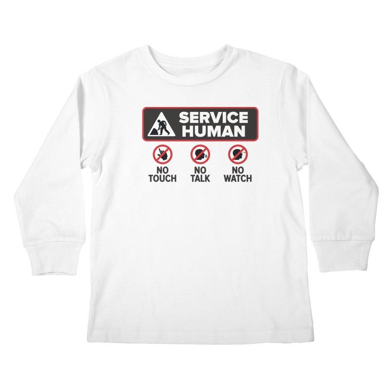 Service Human Kids Longsleeve T-Shirt by Puttyhead's Artist Shop