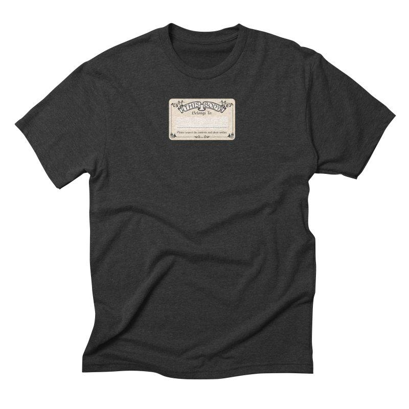 This Body Belongs To... Men's Triblend T-Shirt by Puttyhead's Artist Shop