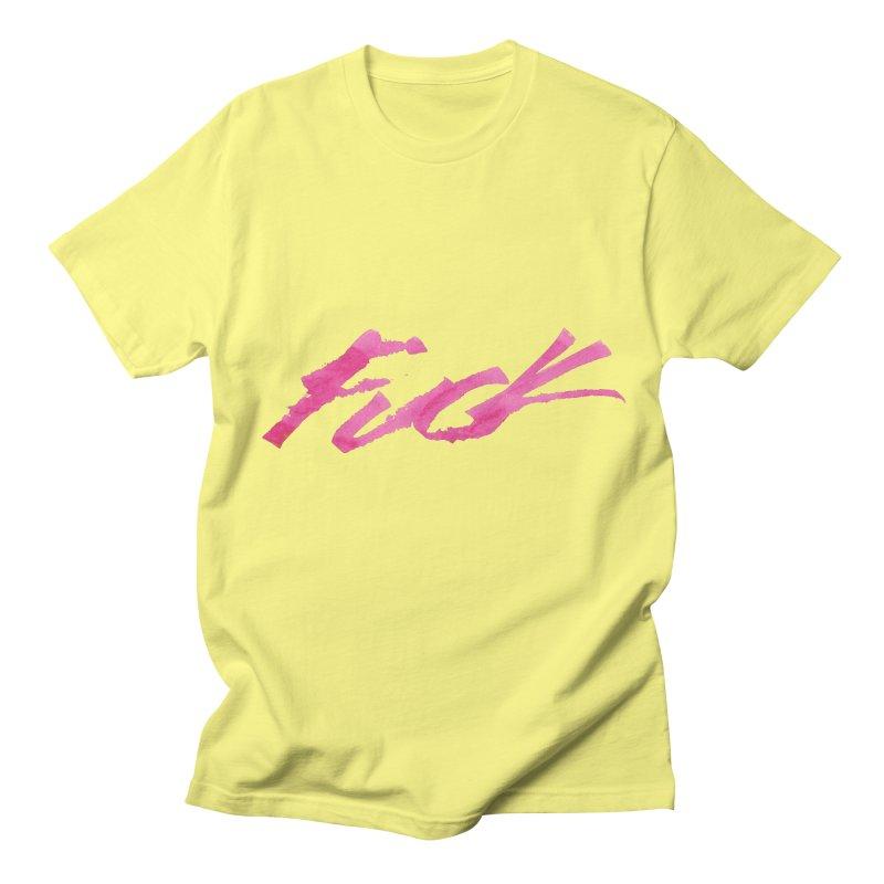 Fuck Men's T-shirt by RAIDORETTE's Shop