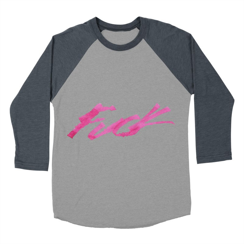 Fuck Men's Baseball Triblend T-Shirt by RAIDORETTE's Shop