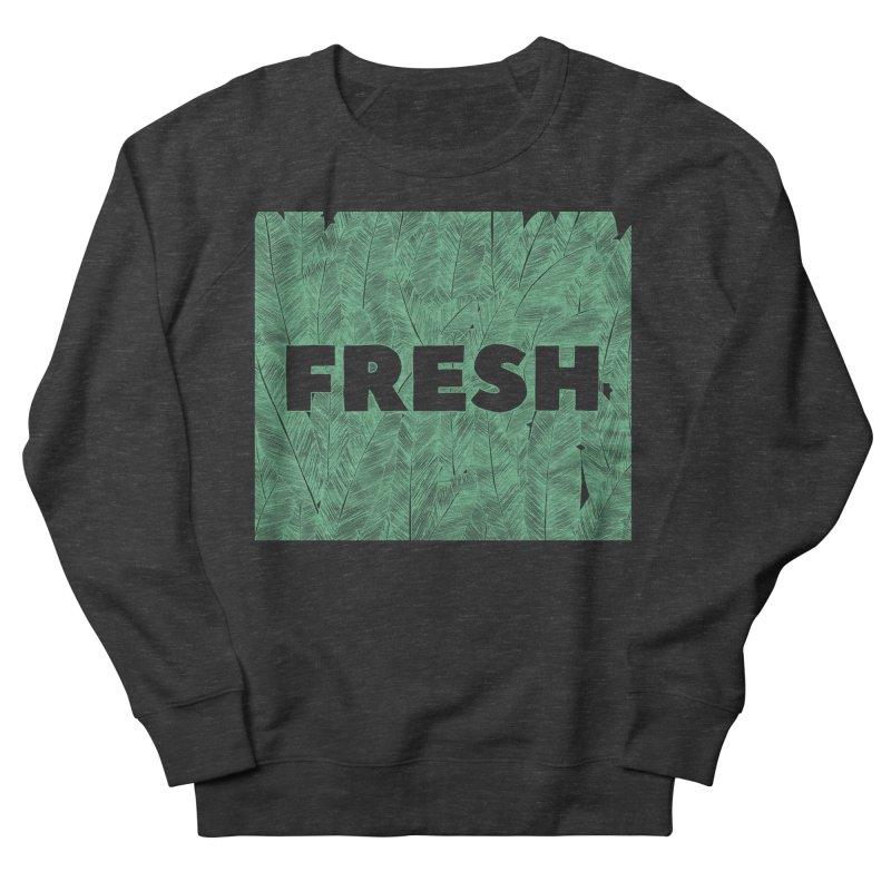 Fresh Men's Sweatshirt by RAIDORETTE's Shop