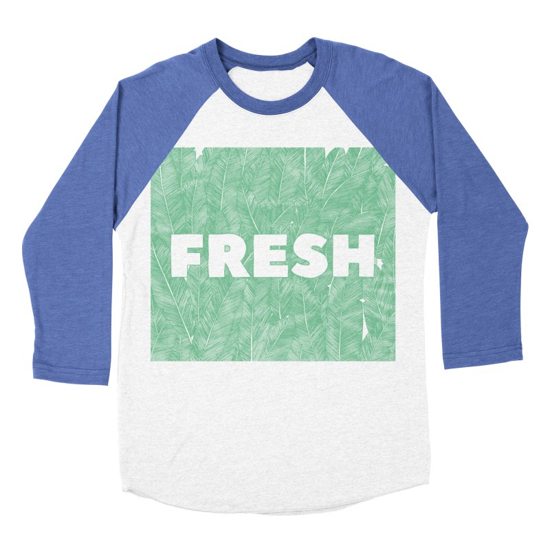 Fresh Men's Baseball Triblend T-Shirt by RAIDORETTE's Shop