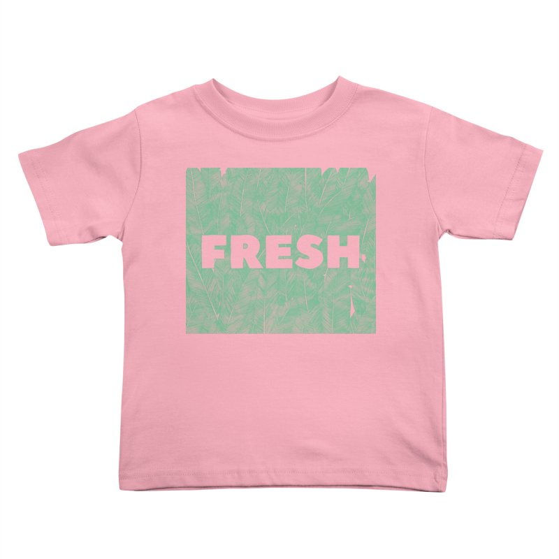 Fresh Kids Toddler T-Shirt by RAIDORETTE's Shop