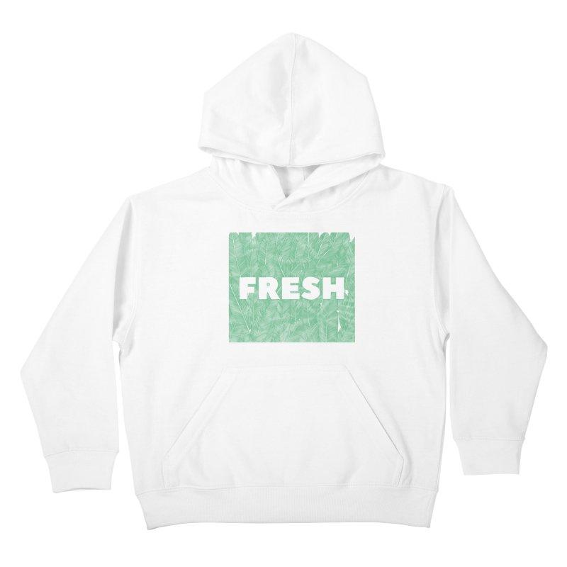 Fresh Kids Pullover Hoody by RAIDORETTE's Shop