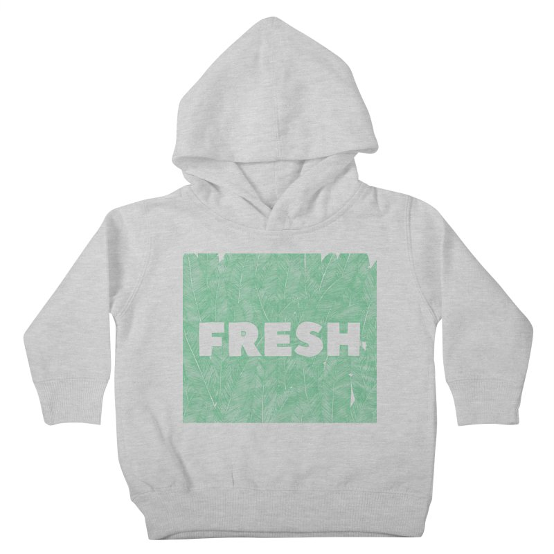 Fresh Kids Toddler Pullover Hoody by RAIDORETTE's Shop