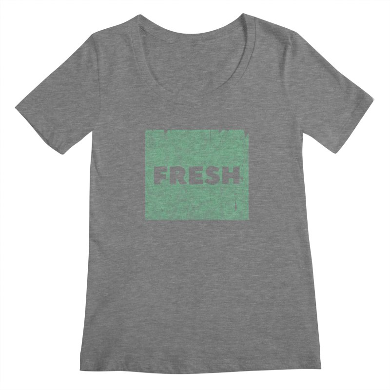 Fresh Women's Scoopneck by RAIDORETTE's Shop