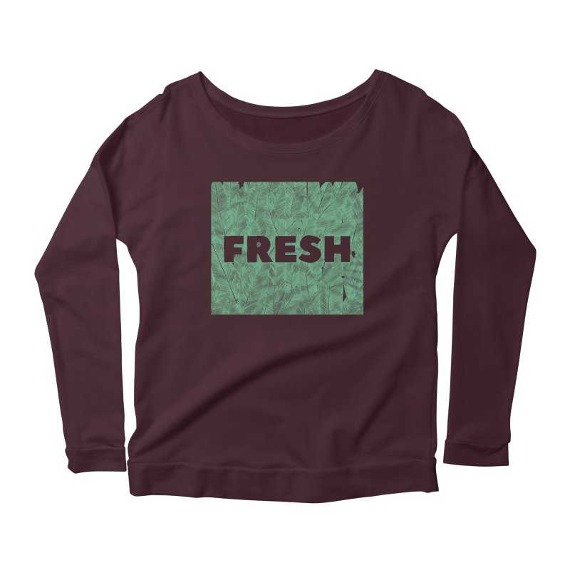 Fresh Women's Longsleeve Scoopneck  by RAIDORETTE's Shop