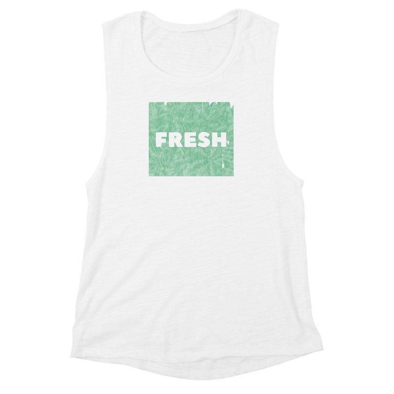 Fresh Women's Muscle Tank by RAIDORETTE's Shop