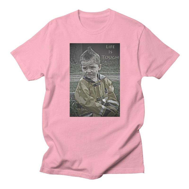 Life is Tough Men's Regular T-Shirt by RLGarts's Artist Shop