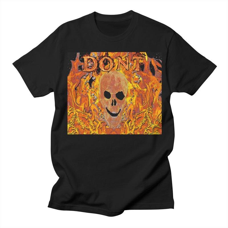 Don't Men's Regular T-Shirt by RLGarts's Artist Shop