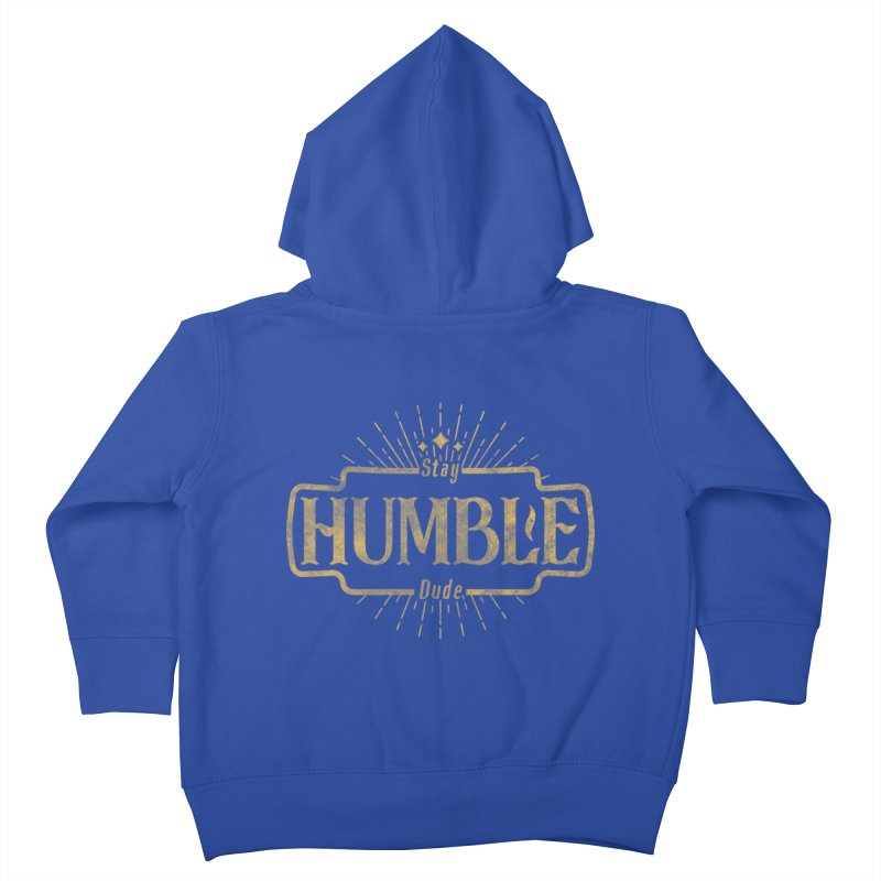 Stay HUMBLE Dude Kids Toddler Zip-Up Hoody by RLLBCK Clothing Co.