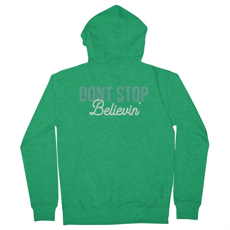 Dont Stop Believin' Men's French Terry Zip-Up Hoody by RLLBCK Clothing Co.