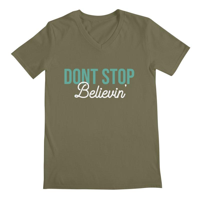 Dont Stop Believin' Men's Regular V-Neck by RLLBCK Clothing Co.