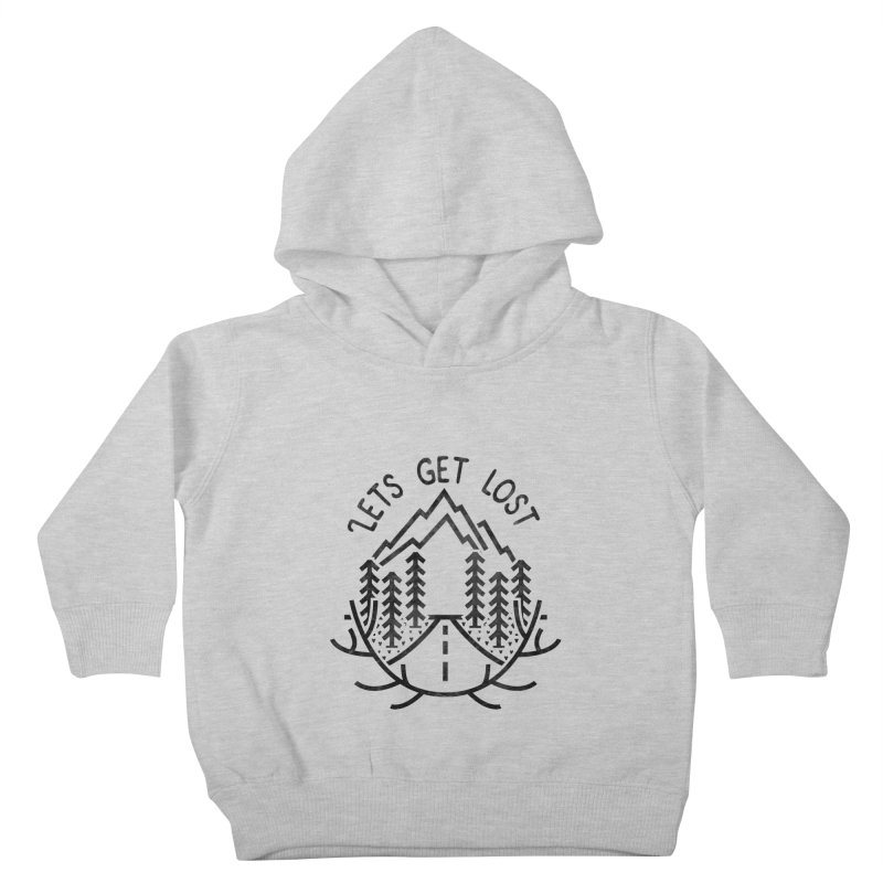 Lets get Lost Kids Toddler Pullover Hoody by RLLBCK Clothing Co.