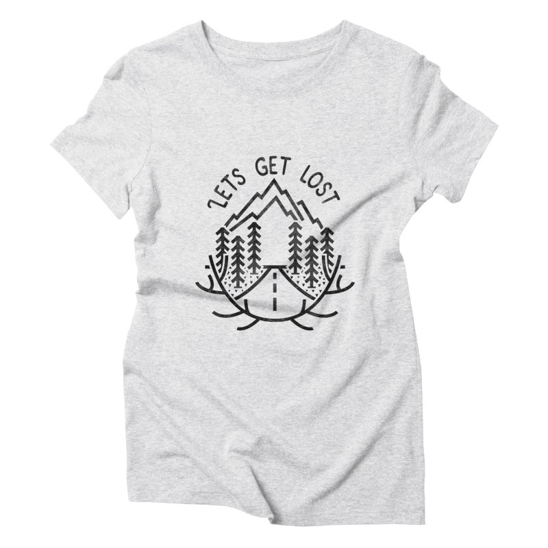 Lets get Lost Women's Triblend T-Shirt by RLLBCK Clothing Co.