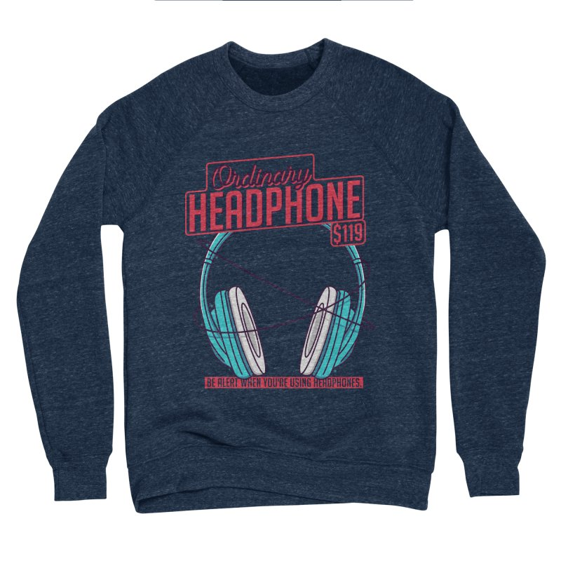 Ordinary Headphone Men's Sponge Fleece Sweatshirt by RLLBCK Clothing Co.