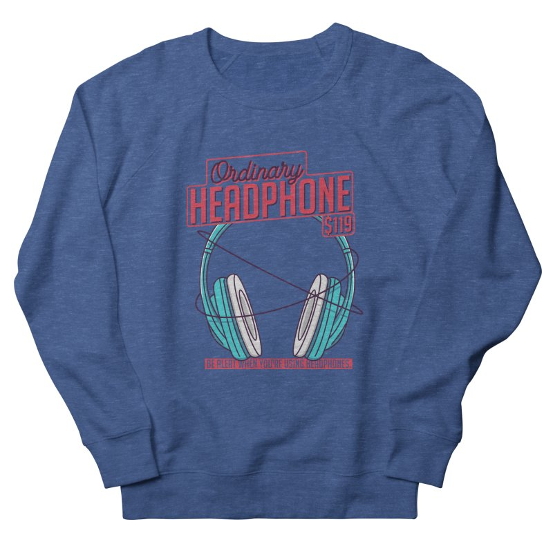 Ordinary Headphone Men's French Terry Sweatshirt by RLLBCK Clothing Co.