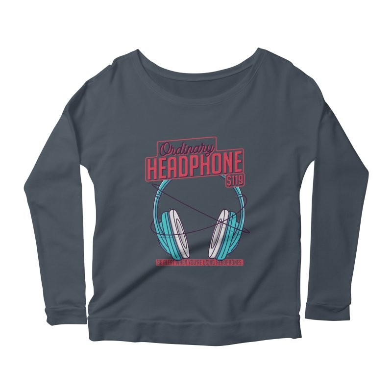 Ordinary Headphone Women's Scoop Neck Longsleeve T-Shirt by RLLBCK Clothing Co.