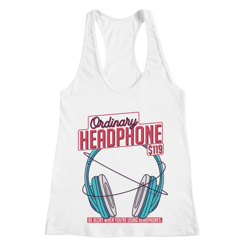 Ordinary Headphone Women's Racerback Tank by RLLBCK Clothing Co.