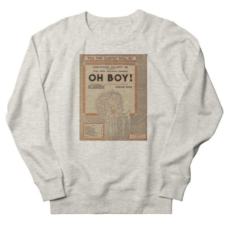 Oh Boy Women's Sweatshirt by RNF's Artist Shop