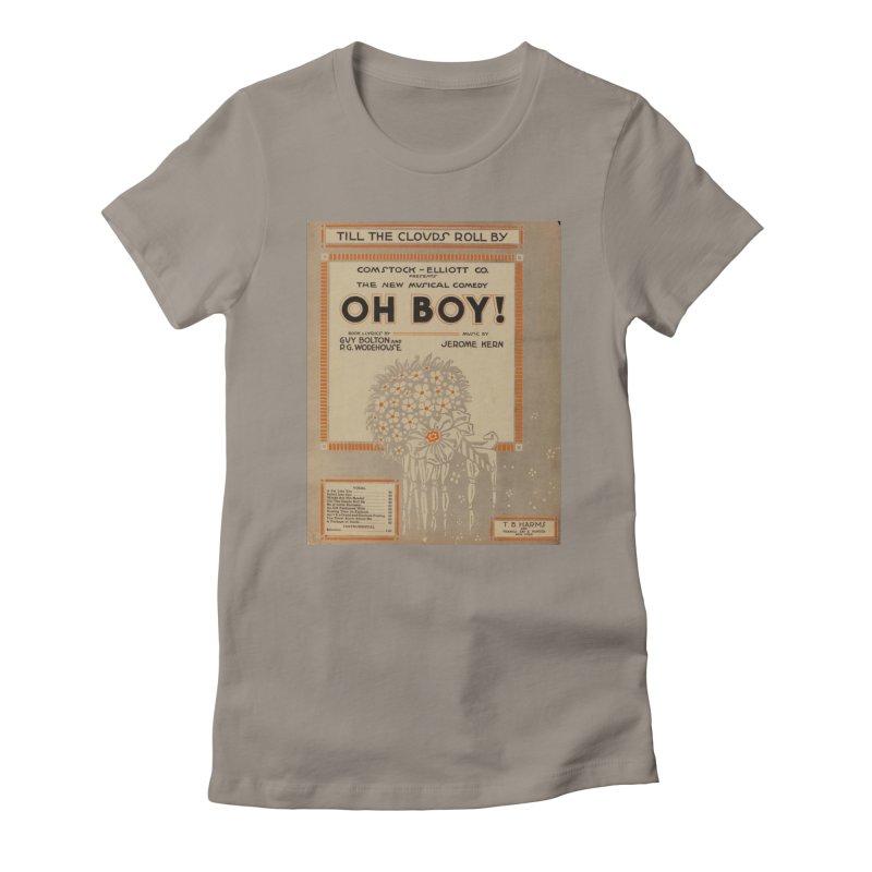 Oh Boy Women's T-Shirt by RNF's Artist Shop