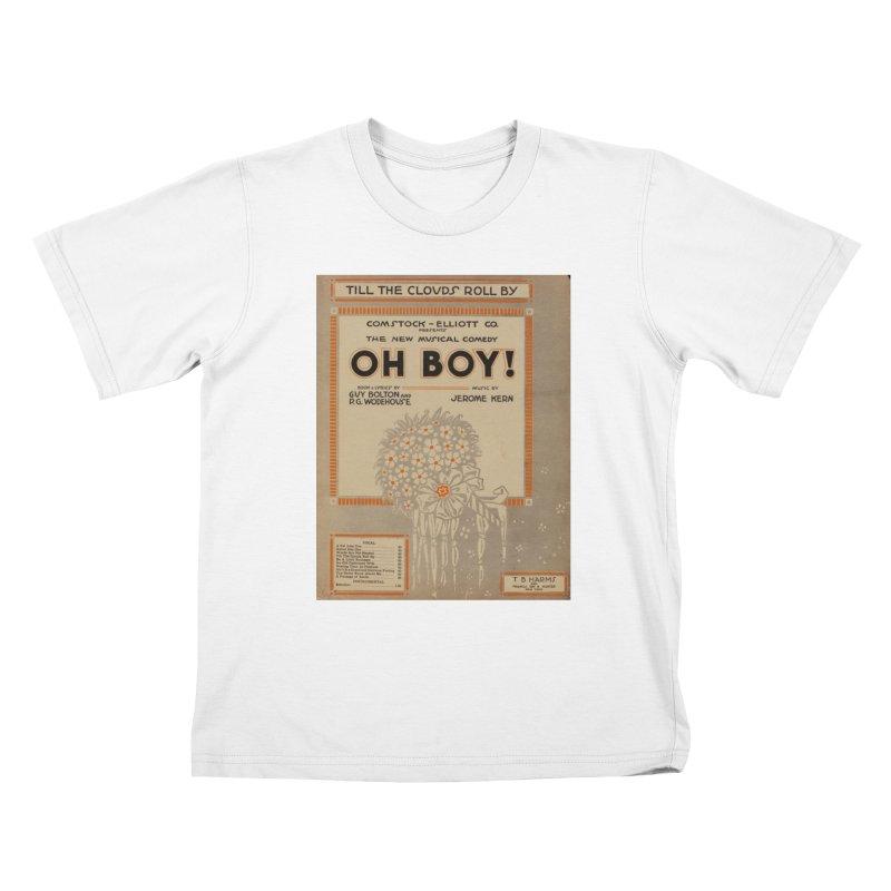 Oh Boy Kids T-Shirt by RNF's Artist Shop