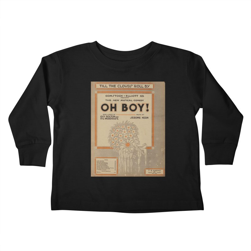 Oh Boy Kids Toddler Longsleeve T-Shirt by RNF's Artist Shop