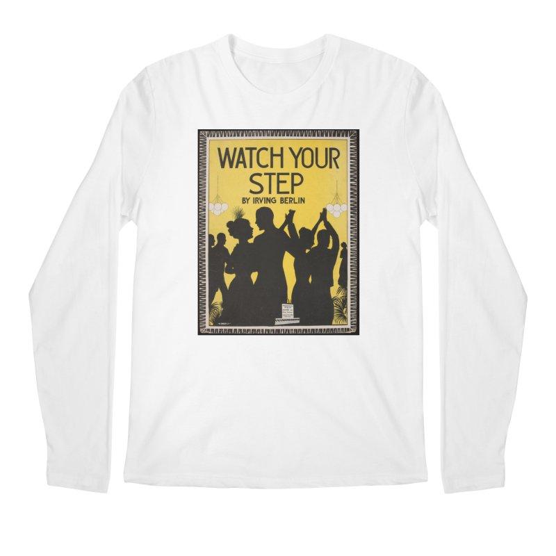 Watch Your Step Men's Regular Longsleeve T-Shirt by RNF's Artist Shop