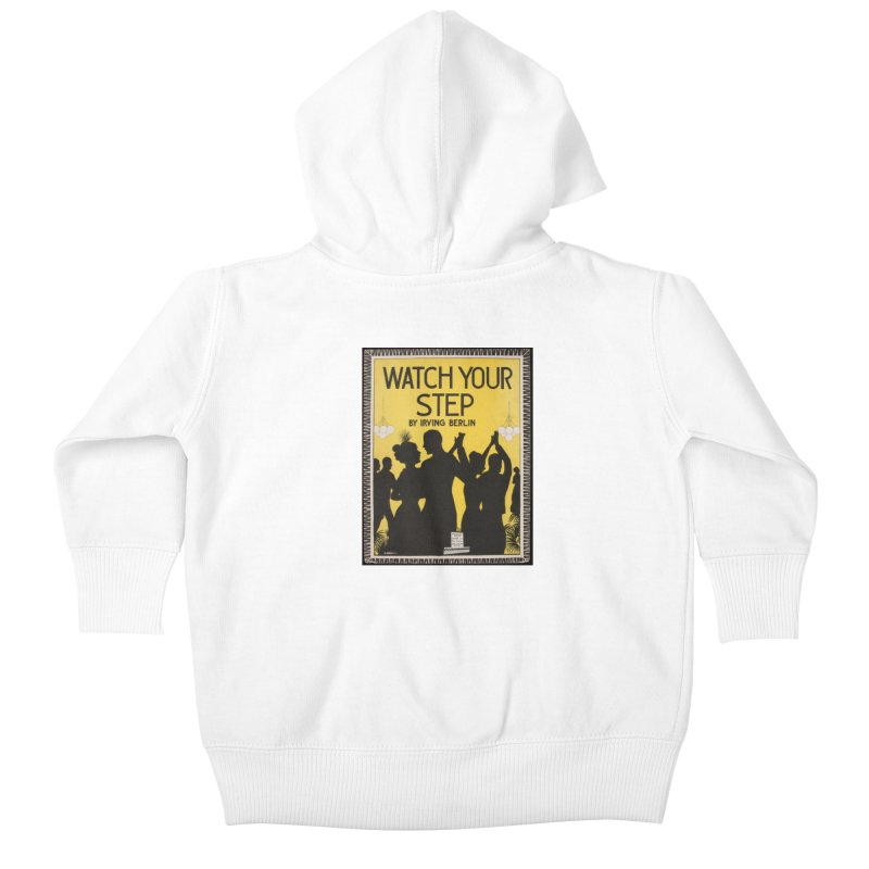 Watch Your Step Kids Baby Zip-Up Hoody by RNF's Artist Shop