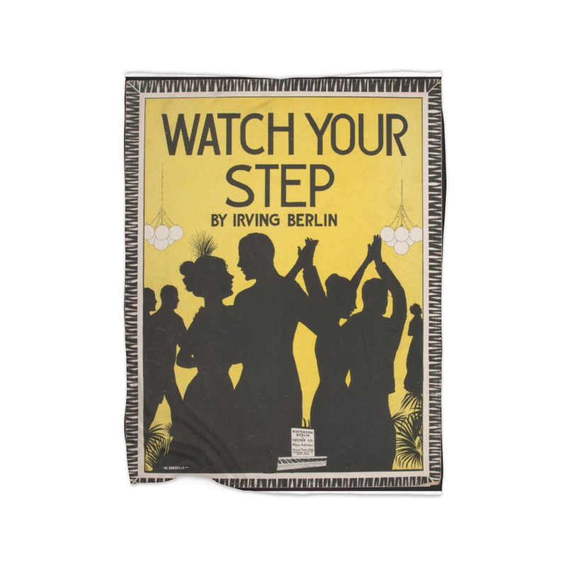 Watch Your Step Home Blanket by RNF's Artist Shop