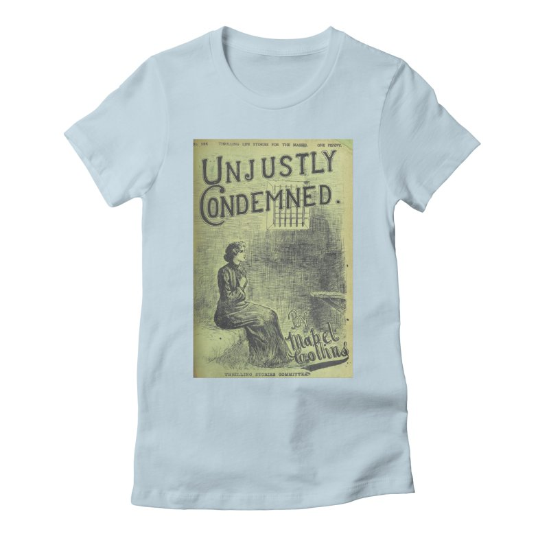 Condemed Women's T-Shirt by RNF's Artist Shop