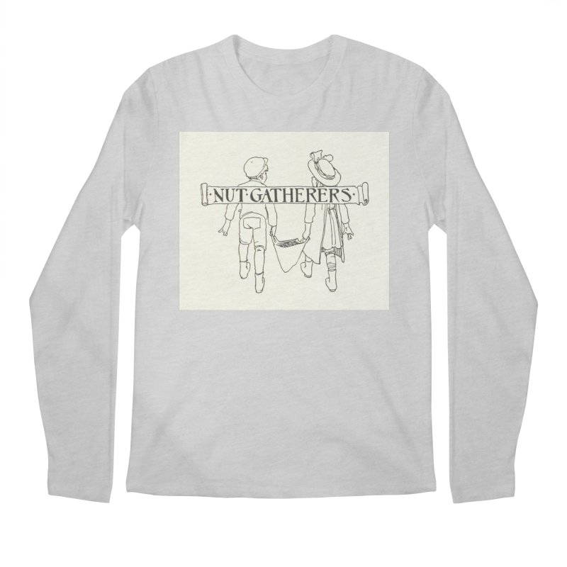 Nut Gatherers Men's Longsleeve T-Shirt by RNF's Artist Shop