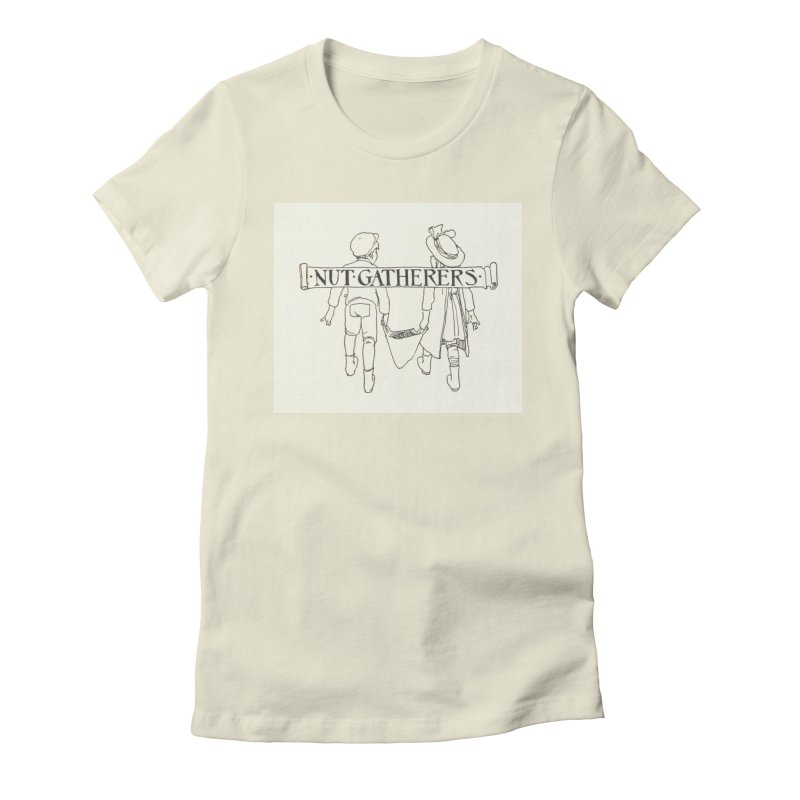 Nut Gatherers Women's Fitted T-Shirt by RNF's Artist Shop
