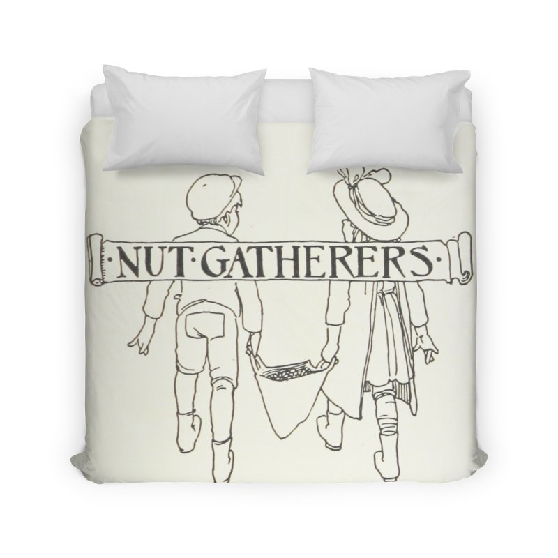 Nut Gatherers Home Duvet by RNF's Artist Shop