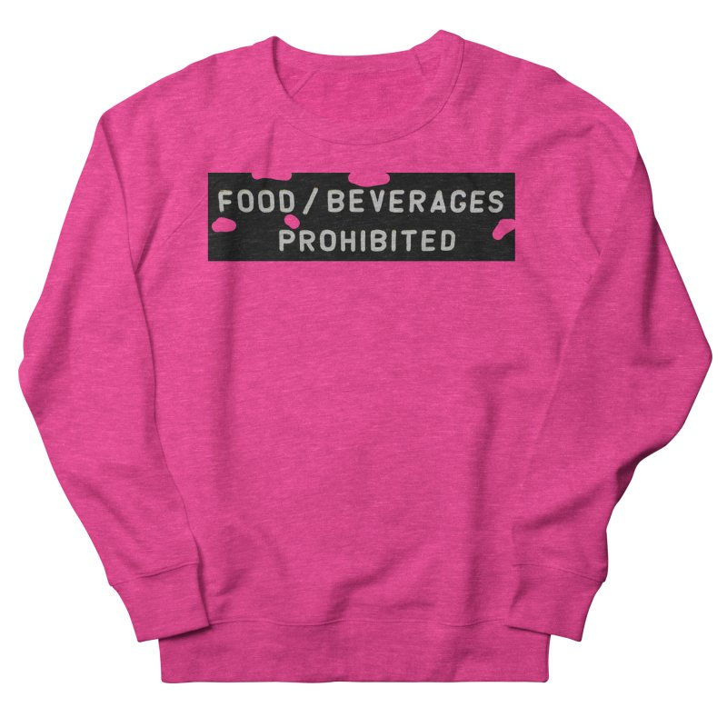 Food Women's French Terry Sweatshirt by RNF's Artist Shop