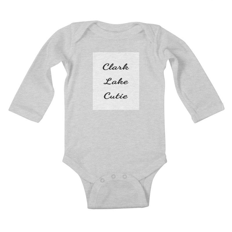 Clark Lake Cutie Script Kids Baby Longsleeve Bodysuit by RNF's Artist Shop