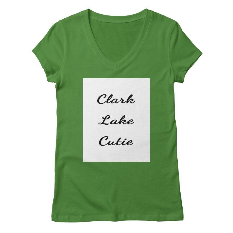 Clark Lake Cutie Script Women's V-Neck by RNF's Artist Shop