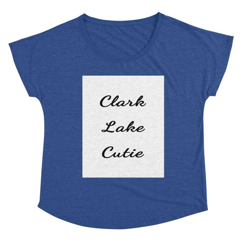 Clark Lake Cutie Script Women's Scoop Neck by RNF's Artist Shop