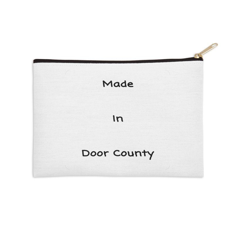 Made in Door County Accessories Zip Pouch by RNF's Artist Shop