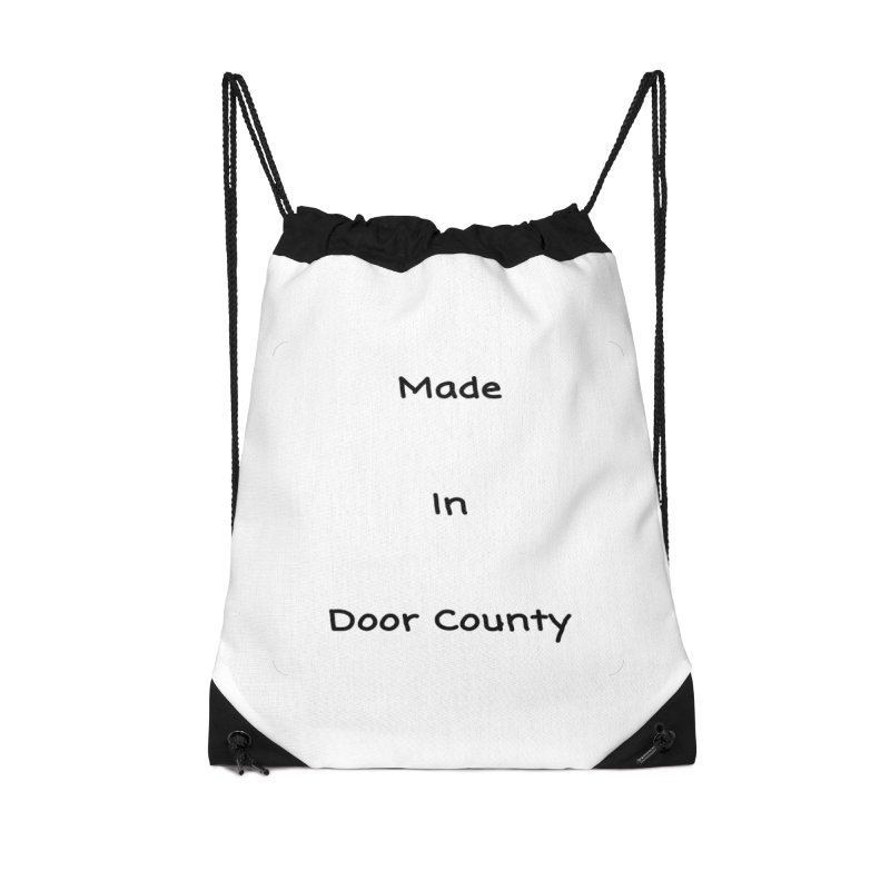 Made in Door County Accessories Drawstring Bag Bag by RNF's Artist Shop