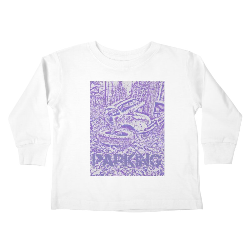Parking Kids Toddler Longsleeve T-Shirt by RNF's Artist Shop