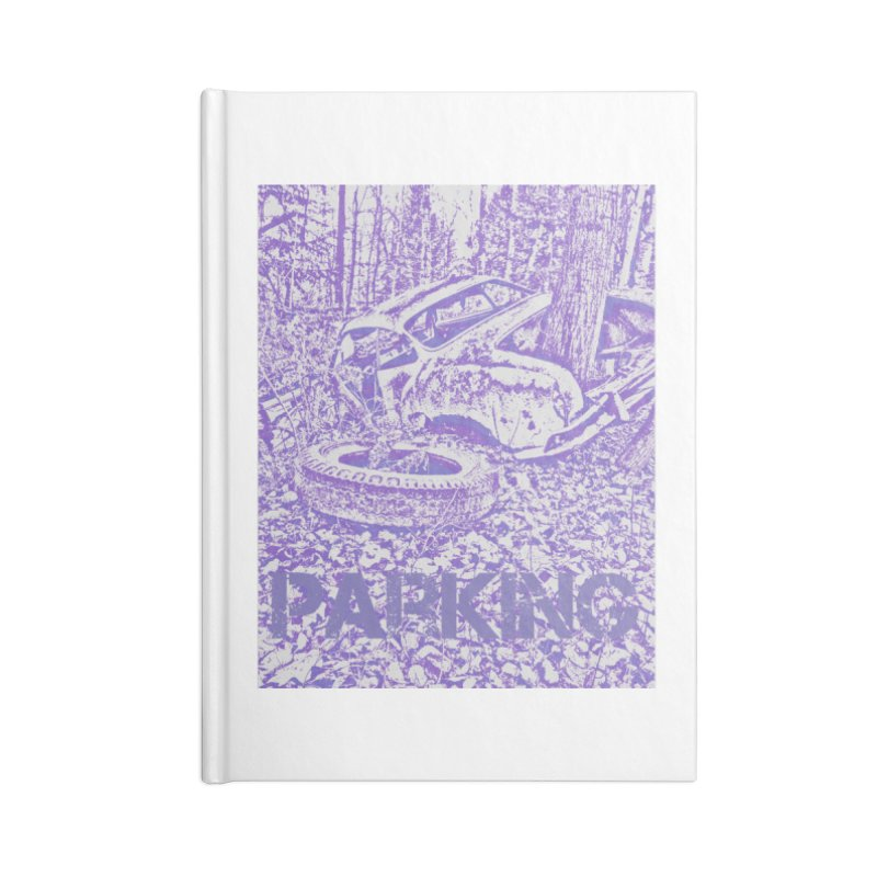 Parking Accessories Lined Journal Notebook by RNF's Artist Shop