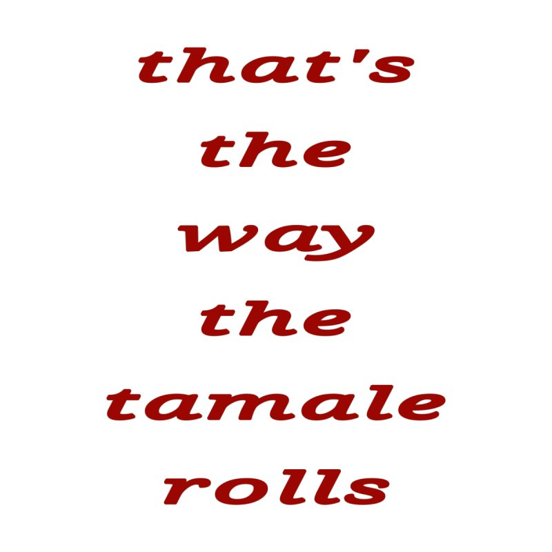Tamale Home Bath Mat by RNF's Artist Shop