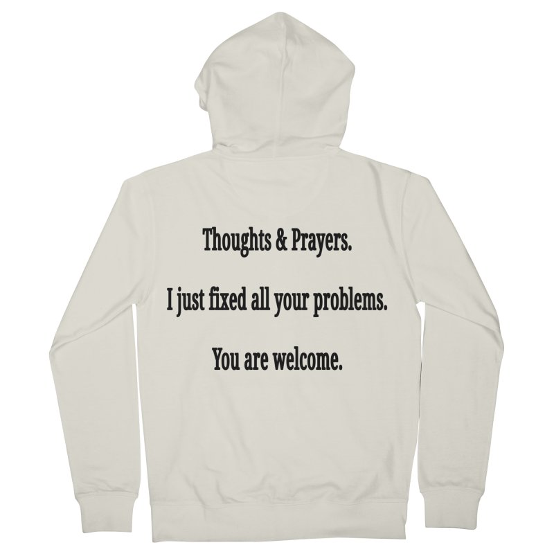 Thoughts and Prayers Men's French Terry Zip-Up Hoody by RNF's Artist Shop