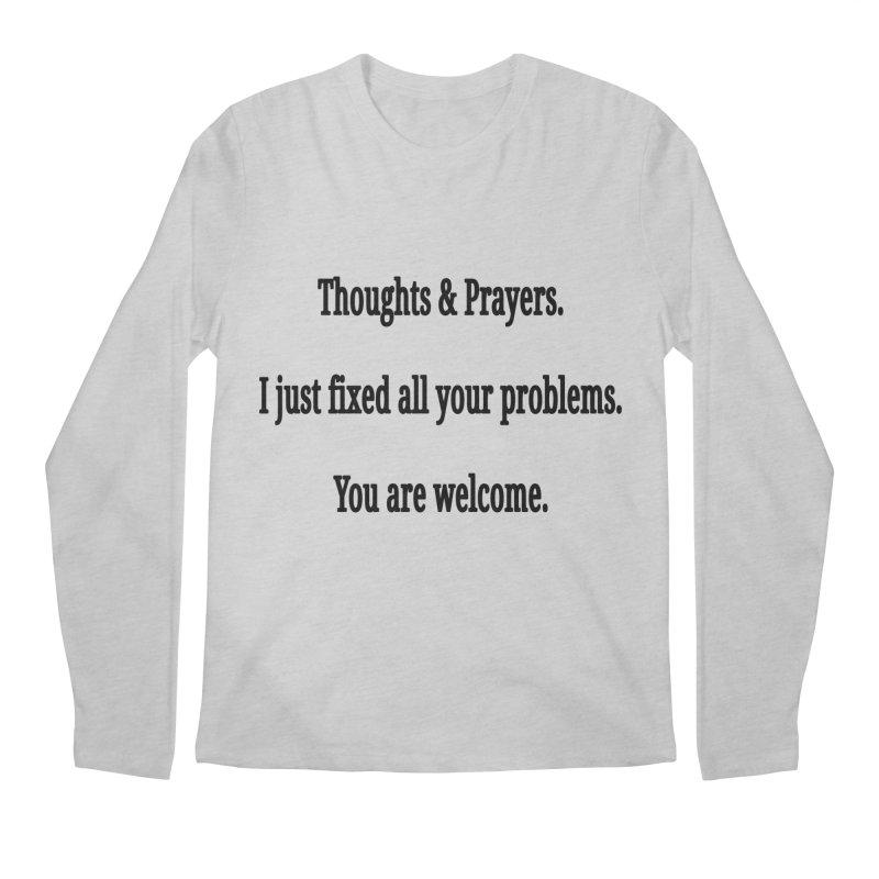 Thoughts and Prayers Men's Regular Longsleeve T-Shirt by RNF's Artist Shop