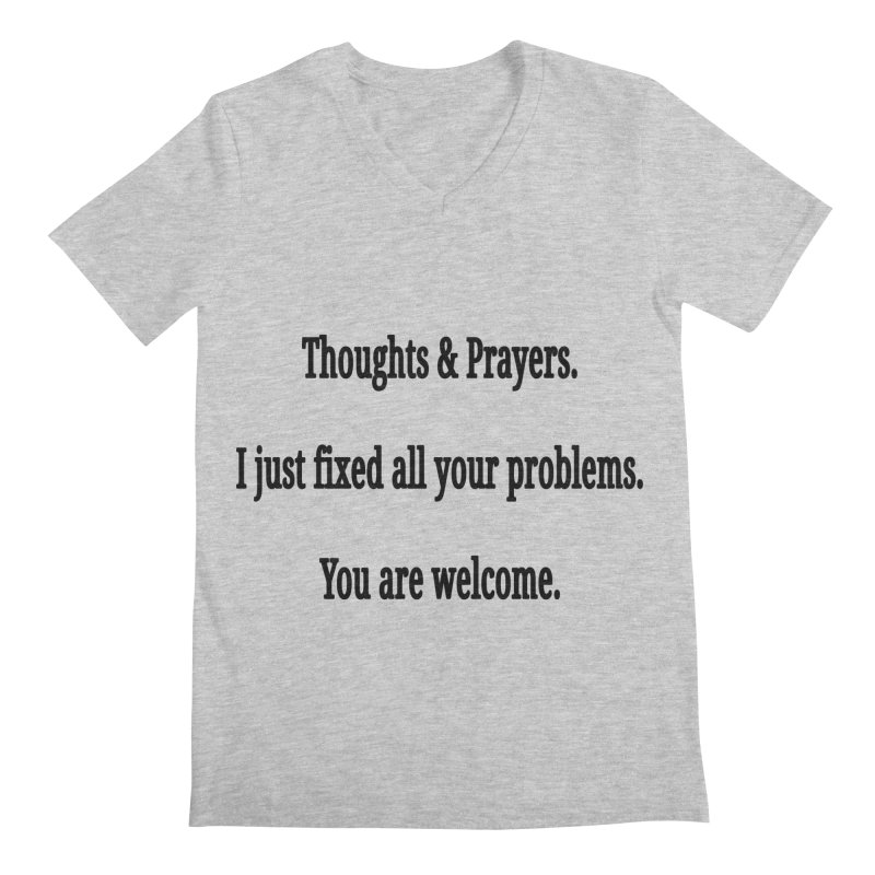Thoughts and Prayers Men's Regular V-Neck by RNF's Artist Shop