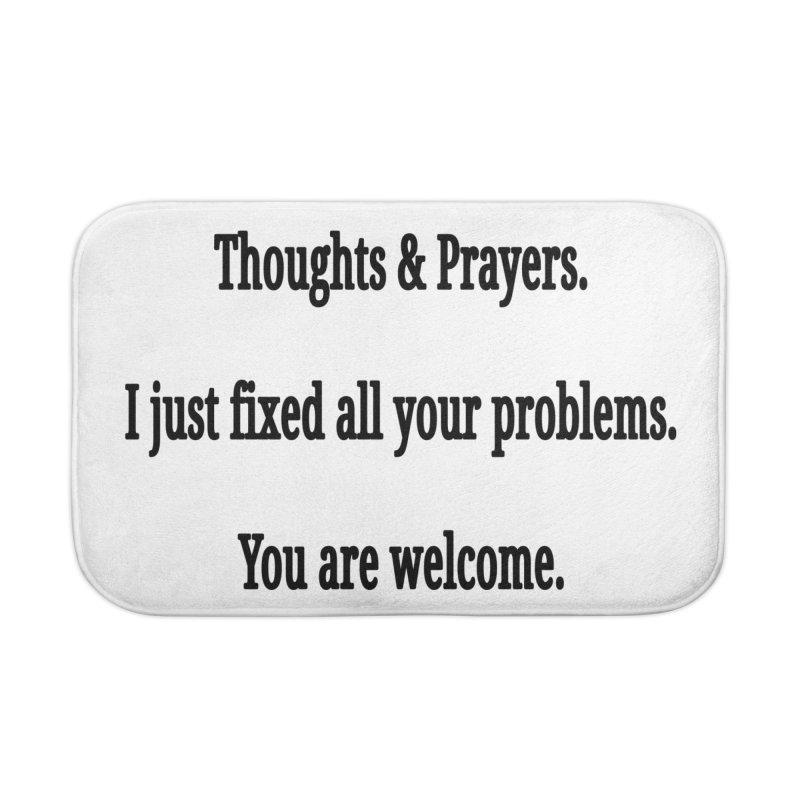 Thoughts and Prayers Home Bath Mat by RNF's Artist Shop