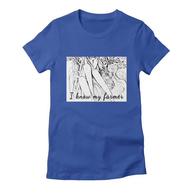 I know my farmer Women's Fitted T-Shirt by RNF's Artist Shop