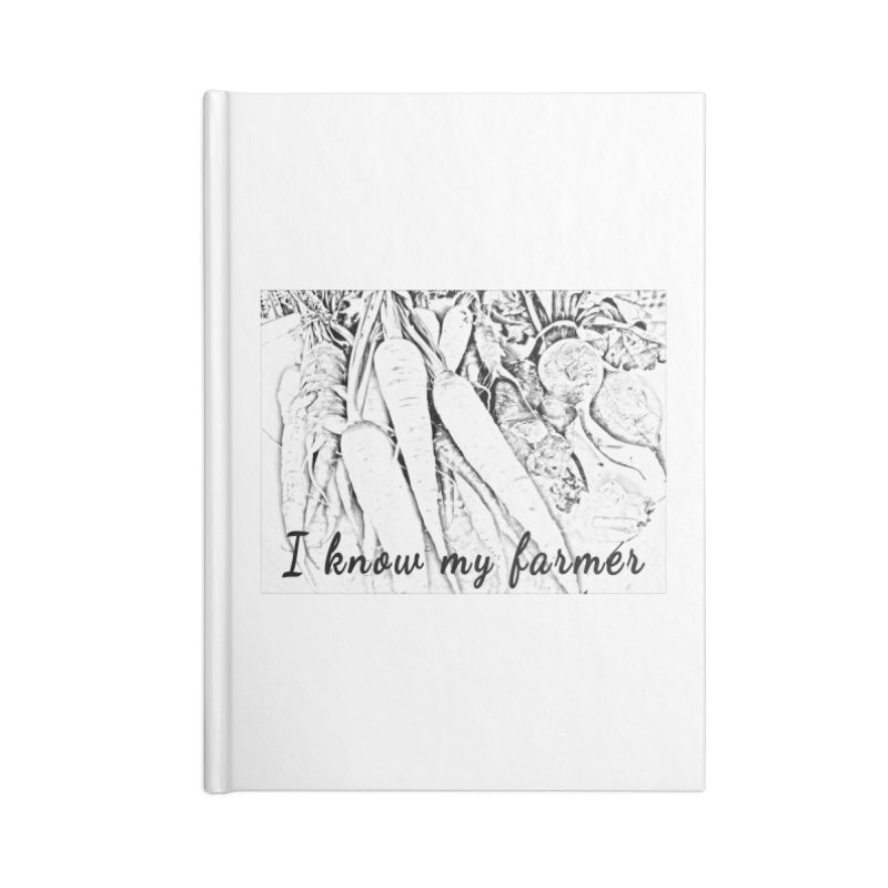 I know my farmer Accessories Blank Journal Notebook by RNF's Artist Shop